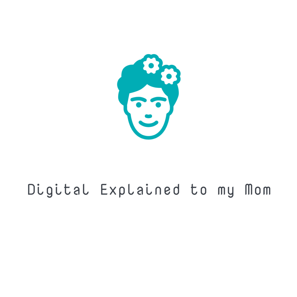 Digital Explained to my Mom - Logo